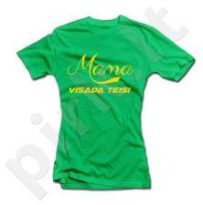 Moteriški marškinėliai Teisi mama žalia M