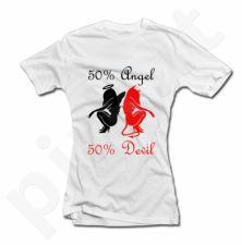 """Moteriški marškinėliai """"50% angeliukė, 50% velniukė"""""""