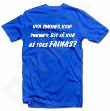 """Marškinėliai """"Aš - fainas"""""""