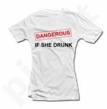 """Moteriški marškinėliai """"DANGEROUS"""""""