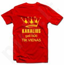 """Marškinėliai """"Karalius gali būti tik vienas"""""""