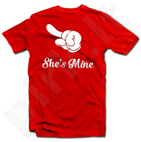 """Marškinėliai """"She's mine"""""""