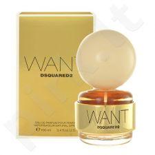Dsquared2 Want, Eau de Parfum moterims, 100ml
