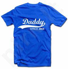 """Marškinėliai """"Daddy since 2014"""""""