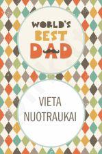 """Atvirukas """"World's best dad"""" su jūsų pasirinkta nuotrauka"""