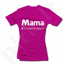 """Moteriški marškinėliai """"Mama - vaikai tai mėgsta"""""""