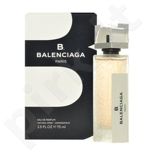Balenciaga B. Balenciaga, EDP moterims, 75ml