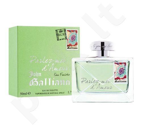 John Galliano Parlez-Moi d`Amour Eau Fraiche, tualetinis vanduo (EDT) moterims, 50 ml