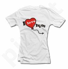 """Moteriški marškinėliai """"I LOVE HIM"""""""